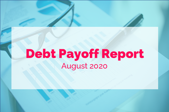 August 2020 Debt Payoff Report