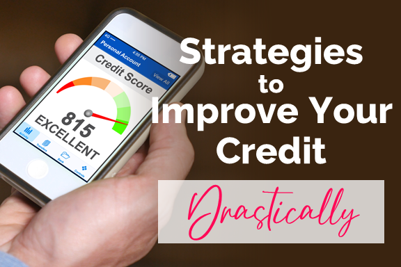 Improve Your Credit Drastically