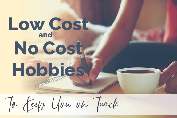 Low-Cost and No-Cost Hobbies